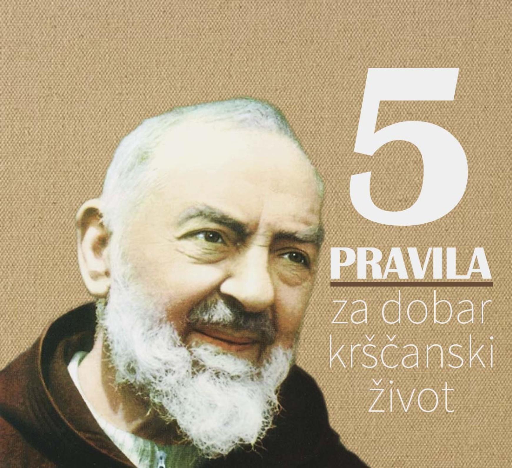 5 pravila Padre Pija za dobar kršćanski život