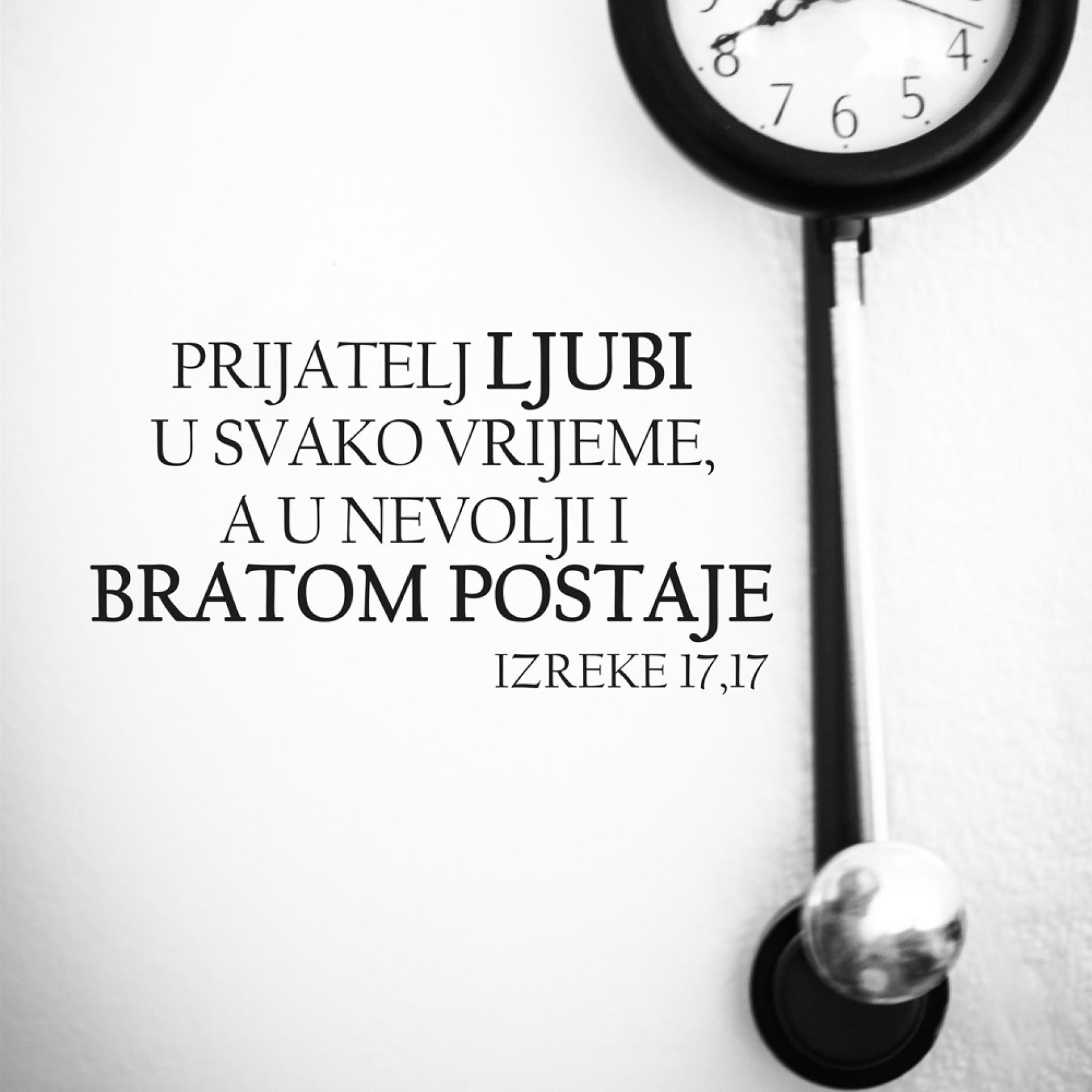 Ostavi sebi vremena za prijatelja, nemoj gledati na sat.