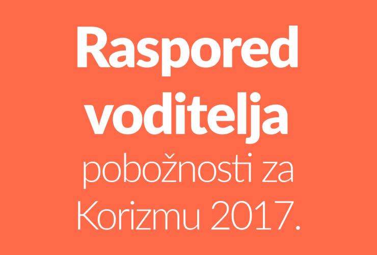 Raspored voditelja pobožnosti za Korizmu 2017.